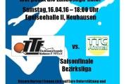 Saisonfinale – Bezirksliga: Herren I – TTC Aichtal am Sa., 16.04.16