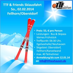 TTF & Friends Skiausfahrt 2013
